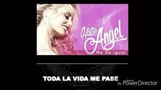 (Me da igual ) Karaoke Katie Ángel tv