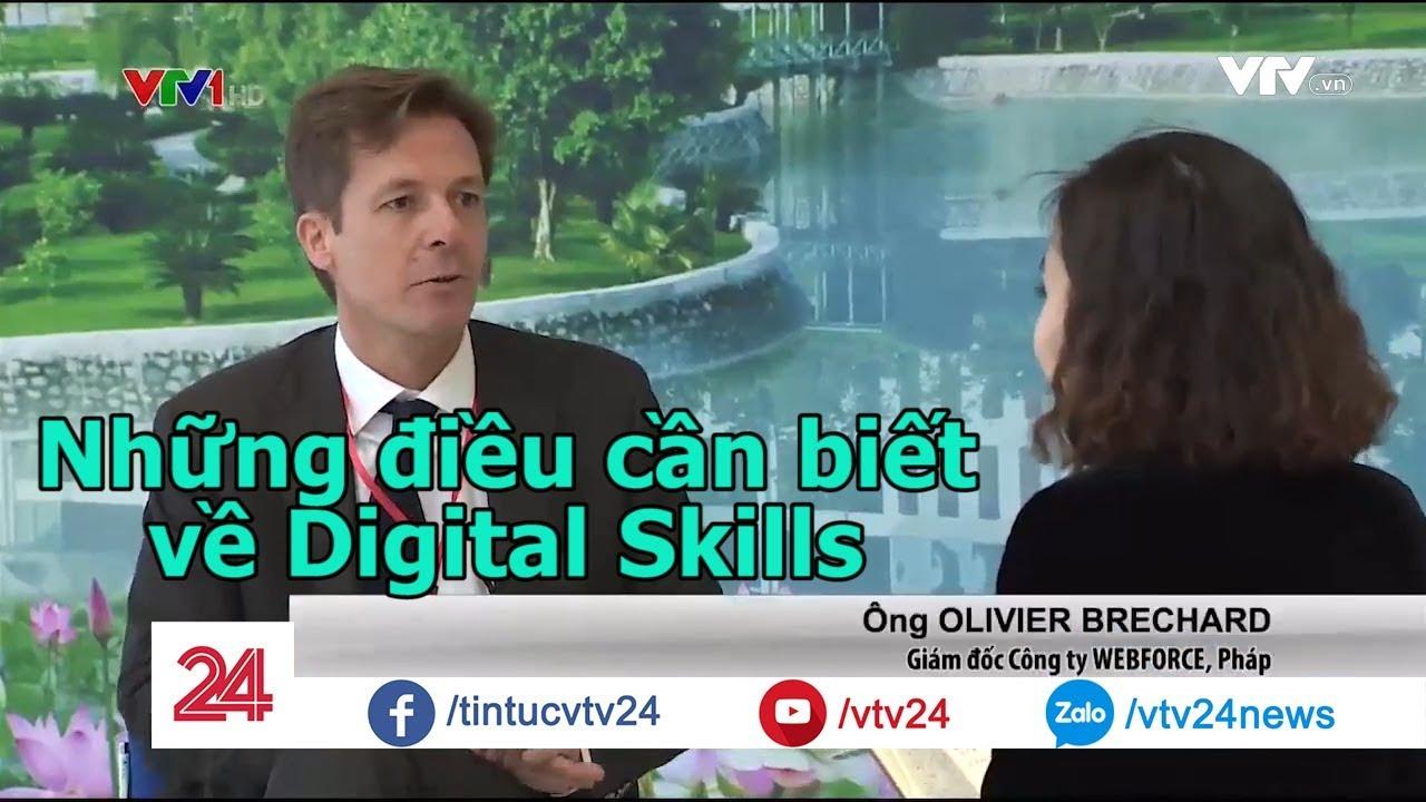Những điều cần biết về Digital Skills – Tin Tức VTV24