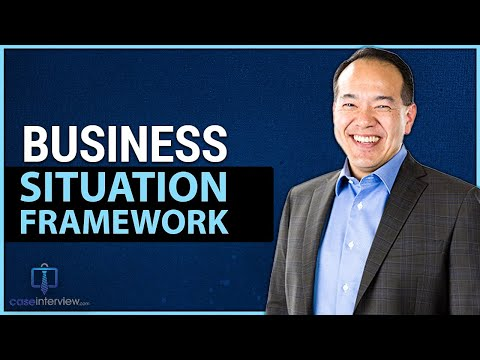 Business Situation Case Interview Framework (Video 7 of 12)