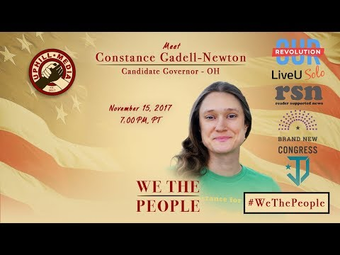 #WeThePeople meet Constance Gadell-Newton - Candidate Governor - Ohio (G)