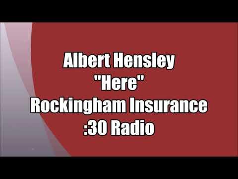 """Albert Hensley - Rockingham Insurance - """"Here"""" :30 Radio"""
