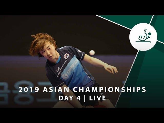 2019 ITTF-ATTU Asian Championships | DAY 4 - LIVE