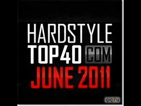 Hardstyle Top 40 June DJ VS Mix Part 1