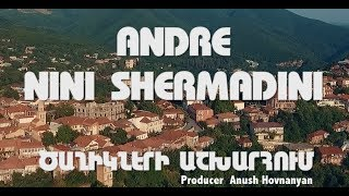 ANDRE & NINI SHERMADINI - Tsaghikneri Ashkharhum // ԱՆԴՐԵ & ՆԻՆԻ - Ծաղիկների աշխարհում