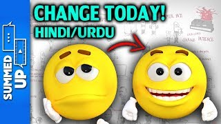 CHANGE YOUR LIFE TODAY | 2 Short Stories With Life Long Lessons | Hindi | Urdu | Summed Up