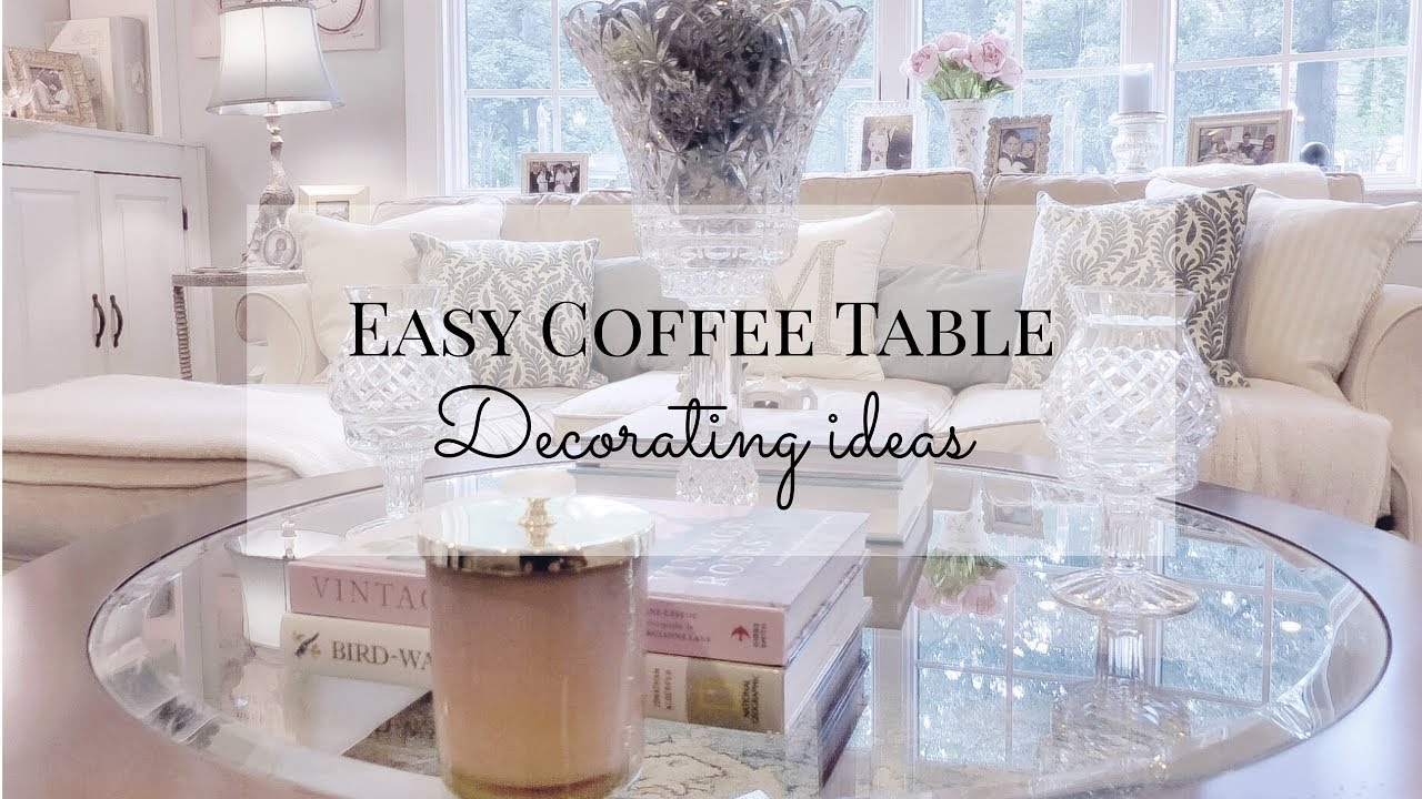 Coffee Table Decor For Every Budget Easy Tips And Ideas For Round Coffee Table Youtube
