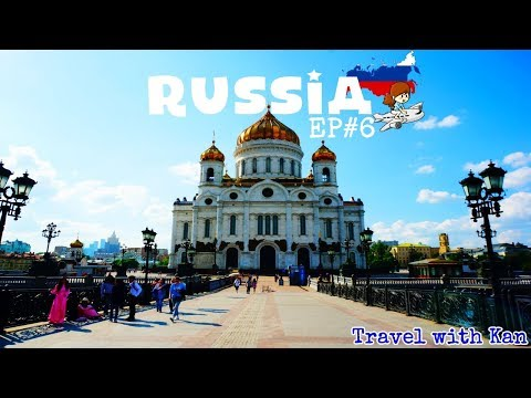 TwK - เที่ยวรัสเซีย - Russia Travel Vlog - EP#6 Moscow  - Kremlin and Christ the Saviour (ENG SUB)
