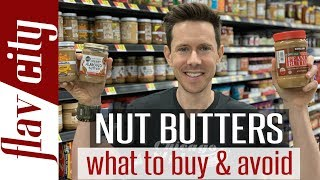 The Best Peanut & Nut Butter To Buy At The Store - And What To Avoid!