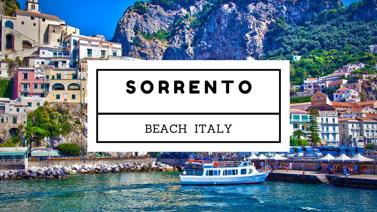 Travel Vlog Tour Of Sorrento Beach Italy Youtube