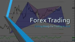 Forex Trading: Getting Ready For 2018!