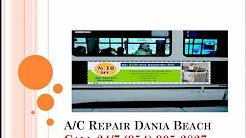 A/C Repair Dania Beach - 954-703-2888 - 5441 SW 24 Ave - Dania Beach, FL 33312