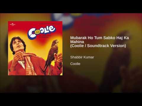 Mubarak Ho Tum Sabko Haj Ka Mahina Coolie   Soundtrack Version