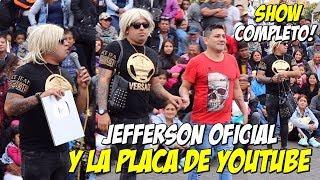 Jefferson y la Placa de Youtube  ll  Show Completo ll  Comicos Ambulantes (Video Oficial)