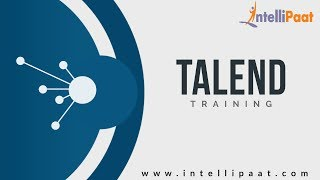 Talend Tutorial for Beginners-1| Talend Training for Beginners | Intellipaat