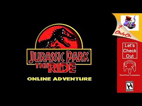 Let's Check Out - Jurassic Park: The Ride - Online Adventure