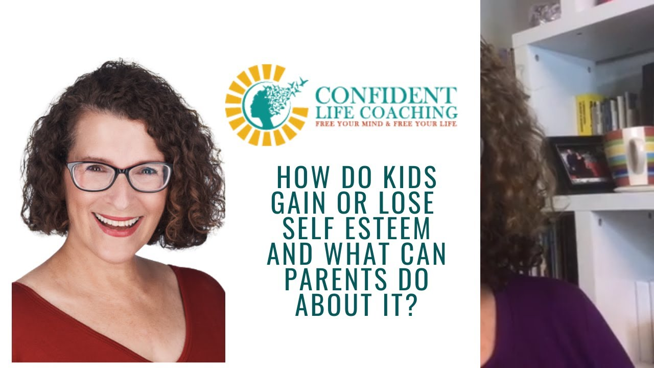 How Do Kids Gain or Lose Self-Esteem, And What Can Parents Do About It?