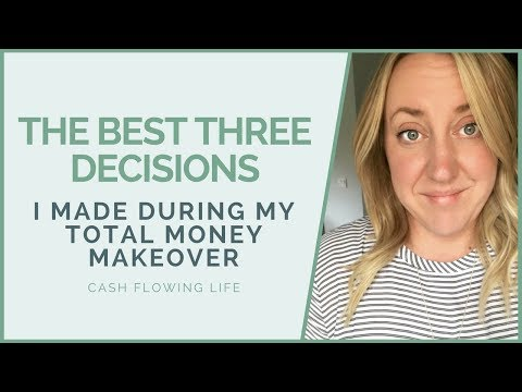 The 3 Best Decisions I Made During My Total Money Makeover | COLLAB