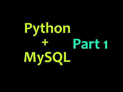 MySQL Database with Python Tutorial Part 1 - Intro