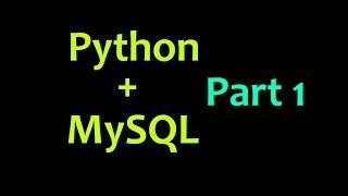 قاعدة بيانات MySQL مع بيثون التعليمي جزء 1 - مقدمة
