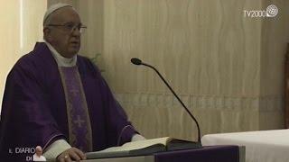 Omelia di Papa Francesco a Santa Marta del 21 marzo 2017