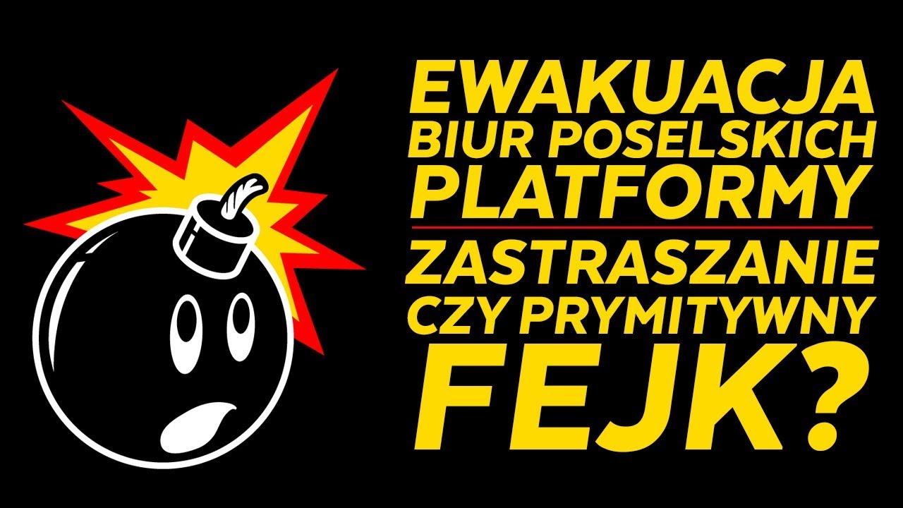 Ewakuacja biur poselskich Platformy Obywatelskiej!