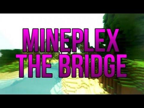 [Minecraft] Mineplex - The Bridge (Map) DOWNLOAD