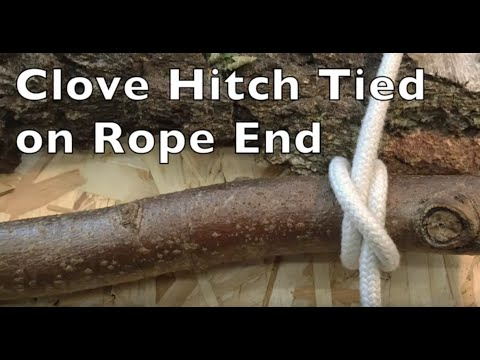 Clove Hitch Tied On Rope End Easy Step By Step Instructions Youtube