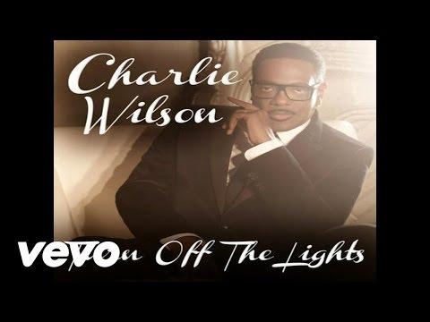 Charlie Wilson - Turn Off The Lights (Audio)