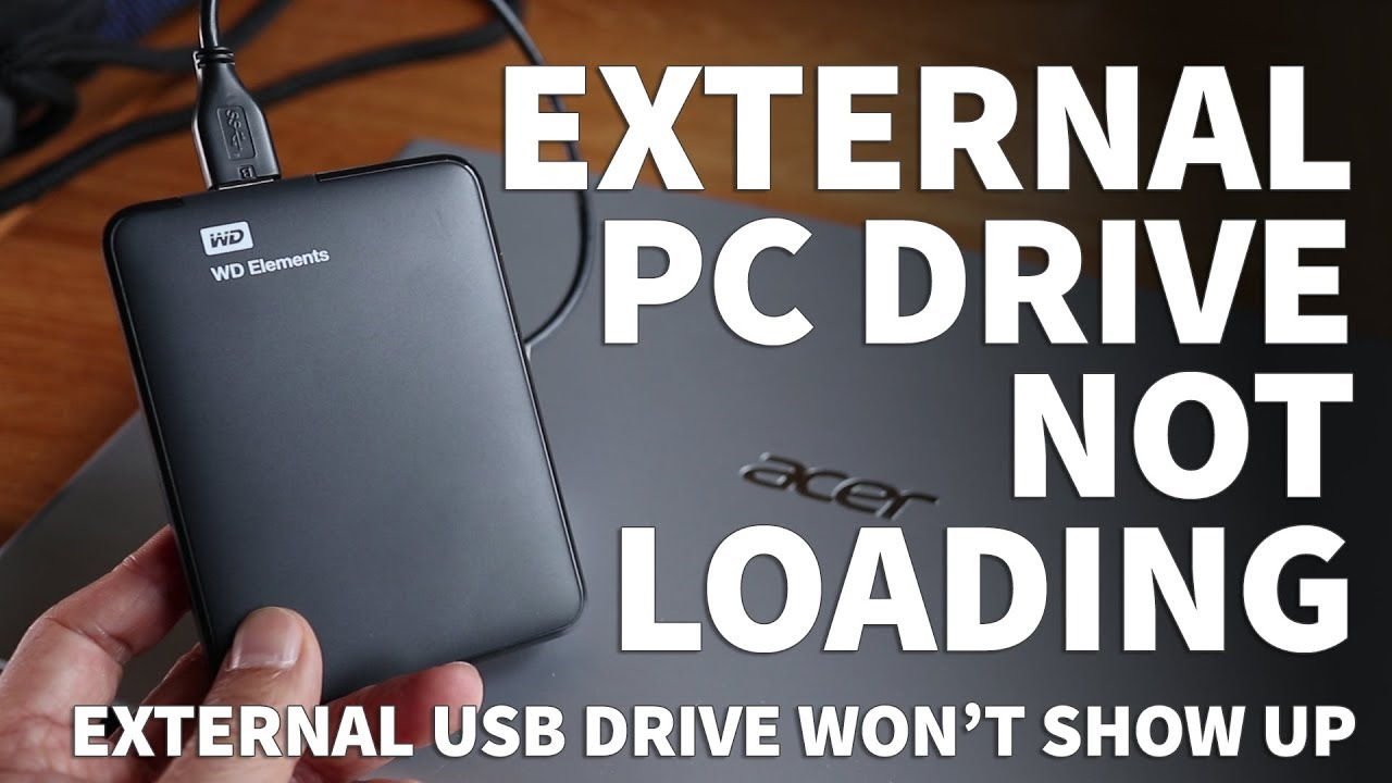 Windows External Hard Drive Not Showing Up – USB Drive Not Recognized on  Windows PC