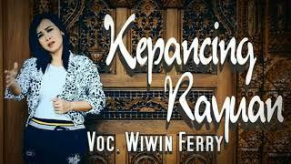 BOCORAN LAGU TERBARU 2020 || KEPANCING RAYUAN || VOC.WIWIN FERRY'S
