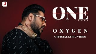 Badshah - Oxygen | ONE Album | Lyrics Video