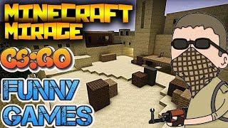 (CS;GO #8) - Funnygames - Minecraftowy mirage!
