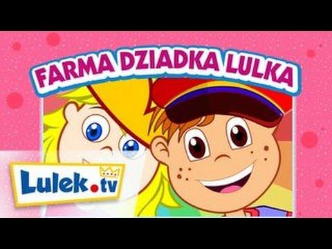 Piosenki dla dzieci – Dziadek Lulka farmę miał – Lulek.tv