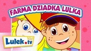 Dziadek Lulka farmę miał 🐽 Piosenki dla dzieci I Lulek.tv