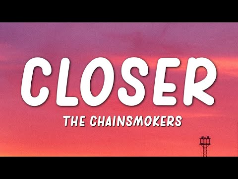 The Chainsmokers - Closer (Lyrics)(ft....