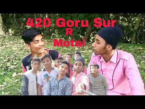 420 Goru sur   Sogir Ali r Motai  Silchari Fuain  