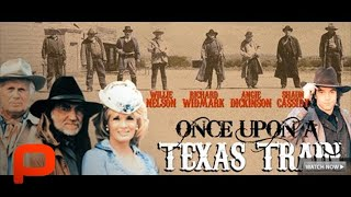 Once Upon a Texas Train (Free Full Movie) Willie Nelson