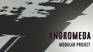 Modular Project - Andromeda (Original Mix)