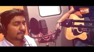 Download Hindi Video Songs - Club FM UAE 99.6 - VINEETH SREENIVASAN   PIYA BASANTI KABIRA MASHUP