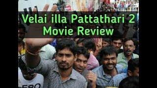 Velai Illa Pattathari 2 Movie Review