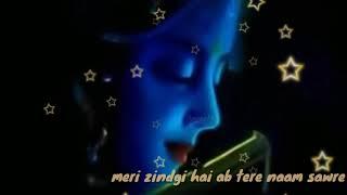kabhi 💕ruthna 💕na mujhse 💕tu shyam saware💕._Krishna💕 whatsapp💕 status