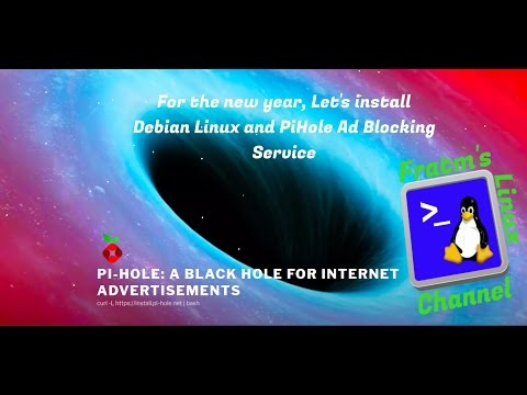 Lets Install Debian Linux and PiHole Ad Block