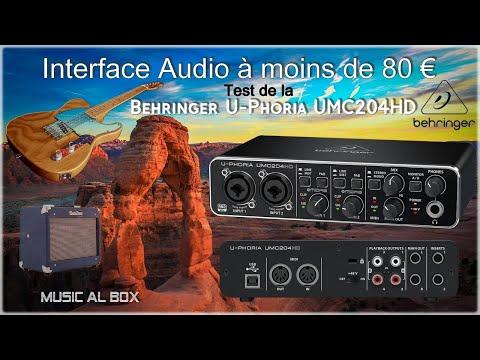 Une interface audio à moins de 80 €. Test de la Behringer UMC204HD,