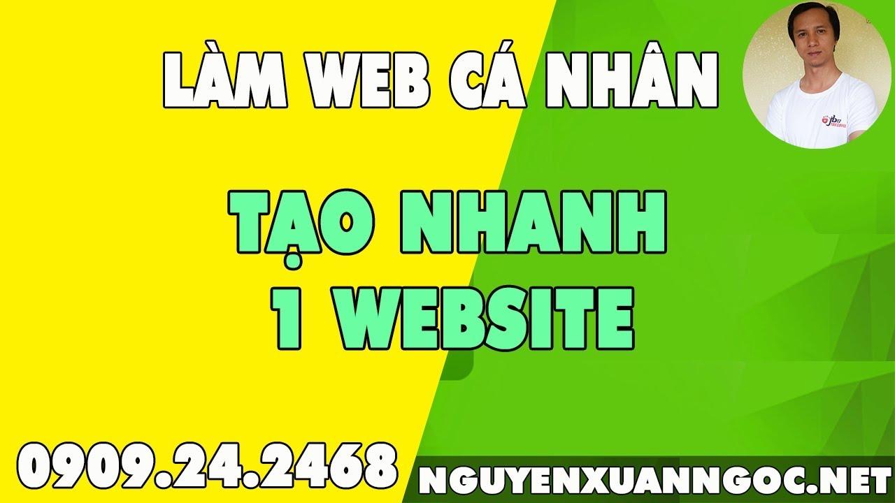 Làm web cá nhân   Tạo nhanh 1 website cá nhân miễn phí
