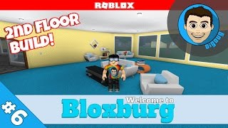 Roblox: Welcome to Bloxburg : Ep 6 : Building the 2nd floor