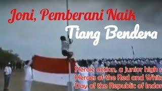 Download Video Joni Panjat Tiang Bendera\ Dirgahayu Indonesia ke-73 MP3 3GP MP4