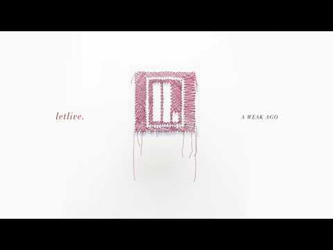 """letlive. - """"A Weak Ago"""" (Full Album Stream)"""