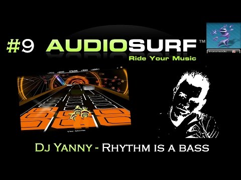 Audiosurf #9 - Dj Yanny - Rhythm is a bass [WR]