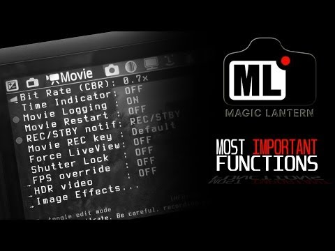 Magic Lantern's Most Important Functions