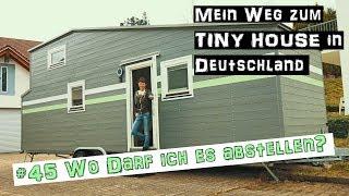 Tiny House Stellplatz: Was Man Wissen Muss Baurecht ♦ Mein Weg Zum Tiny House In Deutschland #45